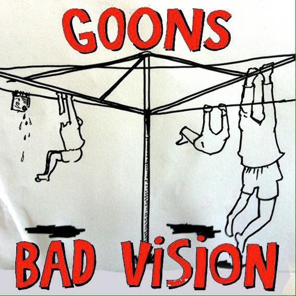 bad vision goons